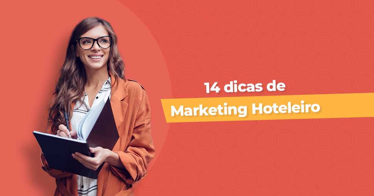14 dicas para Marketing Hoteleiro