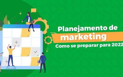Planejamento de marketing: Como se preparar para 2022
