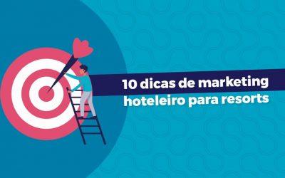 10 dicas de marketing hoteleiro para resorts