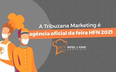 A Tribuzana Marketing é agência oficial da feira HFN 2021